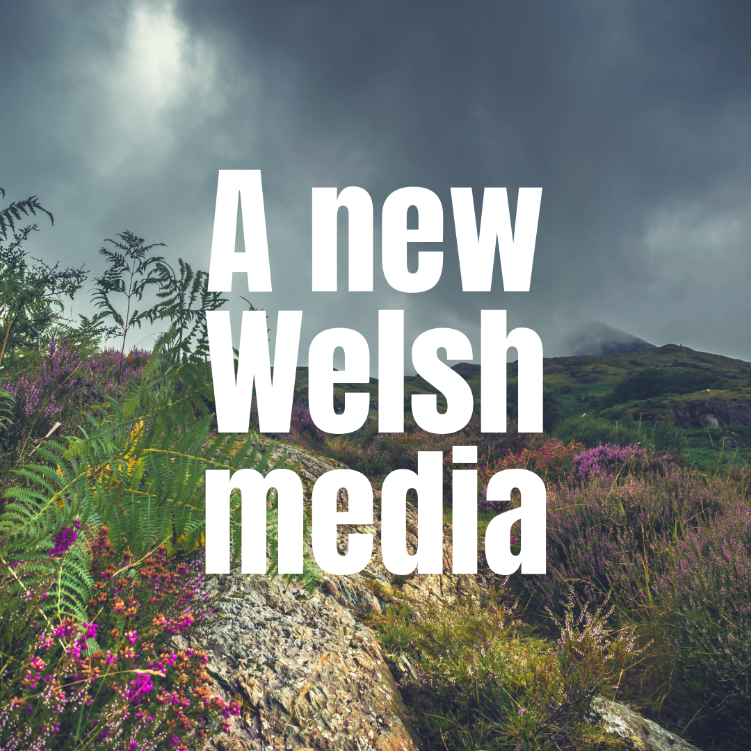 A new Welsh media